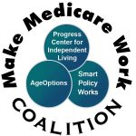 Image of the Make Medicare Work Logo. Three blue bubble within which is white text listing coalition group names. Around the bubbles is text: Make Medicare Work Coalition